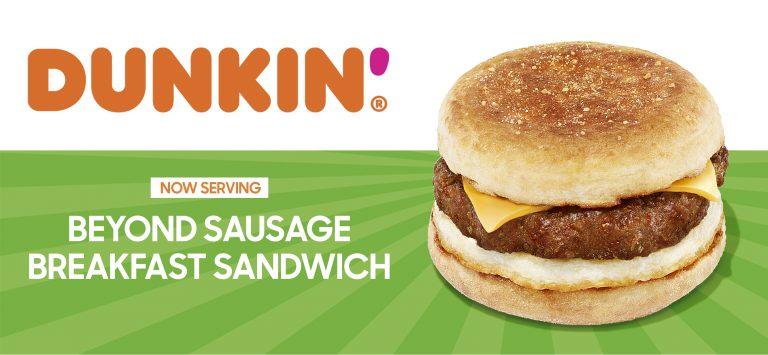 Dunkin x Beyond Meat